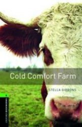 Oxford Bookworms Library 6: Cold Comfort Farm