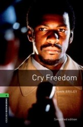 Oxford Bookworms Library 6: Cry Freedom