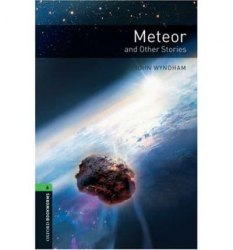 Oxford Bookworms Library 6: Meteor & Other Stories