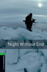 Oxford Bookworms Library 6: Night Without End