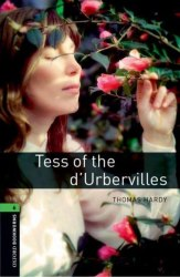 Oxford Bookworms Library 6: Tess of the d'Urbervilles