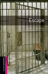Oxford Bookworms Library Starter: Escape
