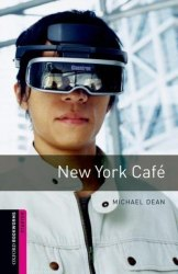 Oxford Bookworms Library Starter: New York Café