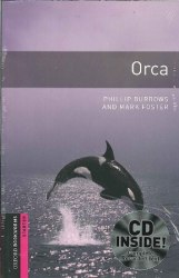 Oxford Bookworms Library Starter: Orca + Audio CD
