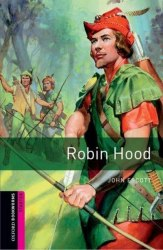 Oxford Bookworms Library Starter: Robin Hood