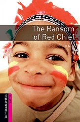 Oxford Bookworms Library Starter: The Ransom of Red Chief