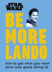Star Wars: Be More Lando