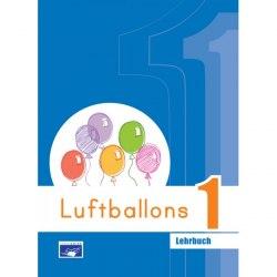 Luftballons 1 Lehrbuch / Підручник для учня