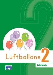 Luftballons 2 Lehrbuch / Підручник для учня