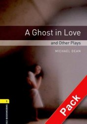 Oxford Bookworms Library 1: A Ghost in Love & Other Plays + Audio CD