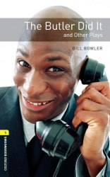 Oxford Bookworms Library 1: The Butler Did It & Other Plays Audio Pack