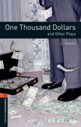 Oxford Bookworms Library 2: One Thousand Dollars & Other Plays Audio Pack