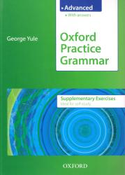 Oxford Practice Grammar Advanced Supplementary Exercises + key / Граматика