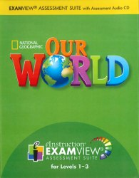 Our World 1-3 Examview CD-ROM / Диск для тестів