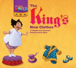 Our World Big Book 1: Kings Newclothes / Книга для читання