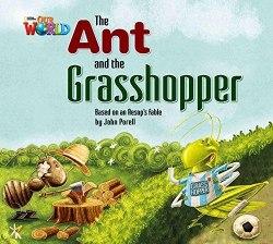 Our World Big Book 2: Ant and the Grasshopper / Книга для читання