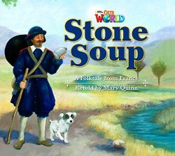 Our World Big Book 2: Stone Soup / Книга для читання