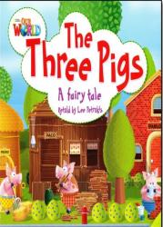Our World Big Book 2: Three Pigs / Книга для читання