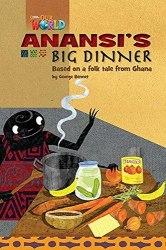 Our World Reader 3: Anansi's Big Dinner / Книга для читання
