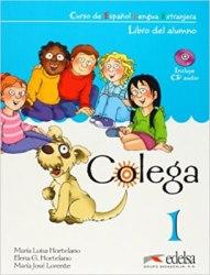 Colega 1 Libro del alumno + CD Pack / Підручник для учня