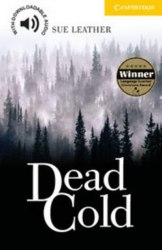 Cambridge English Readers 2: Dead Cold