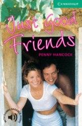 Cambridge English Readers 3: Just Good Friends