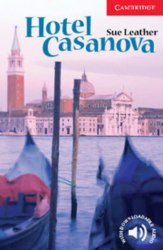 Cambridge English Readers 1: Hotel Casanova + Downloadable Audio