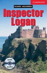 Cambridge English Readers 1: Inspector Logan + Audio CD