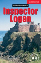 Cambridge English Readers 1: Inspector Logan