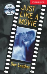Cambridge English Readers 1: Just Like a Movie: Book with Audio CD Pack