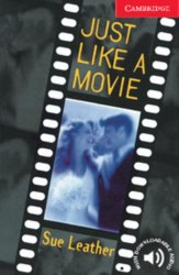Cambridge English Readers 1: Just Like a Movie + Downloadable Audio