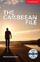 Cambridge English Readers 1: The Caribbean File + Audio CD