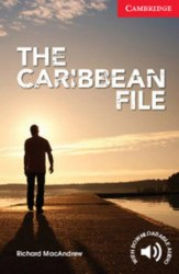Cambridge English Readers 1: The Caribbean File + Downloadable Audio