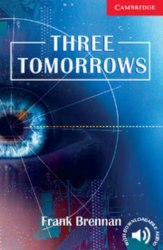 Cambridge English Readers 1: Three Tomorrows