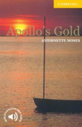 Cambridge English Readers 2: Apollo's Gold