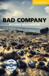 Cambridge English Readers 2: Bad Company + Audio CD