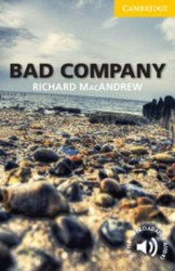 Cambridge English Readers 2: Bad Company