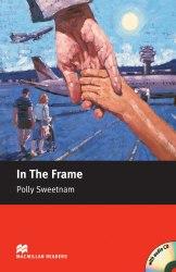 In the Frame with Audio CD - Polly Sweetnam / Книга для читання
