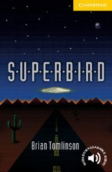 Cambridge English Readers 2: Superbird