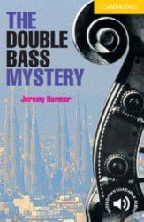 Cambridge English Readers 2: The Double Bass Mystery