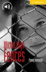 Cambridge English Readers 2: Within High Fences + Downloadable Audio