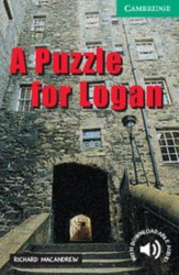 Cambridge English Readers 3: Puzzle for Logan