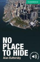 Cambridge English Readers 3: No Place to Hide