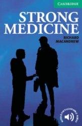 Cambridge English Readers 3: Strong Medicine