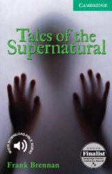 Cambridge English Readers 3: Tales of the Supernatural