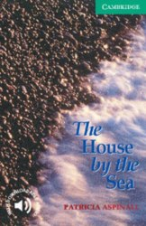 Cambridge English Readers 3: House by the Sea