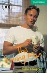 Cambridge English Readers 3: Ironing Man