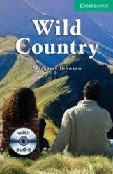 Cambridge English Readers 3: Wild Country + CD