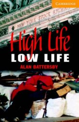 Cambridge English Readers 4: High Life, Low Life + Audio CD (US)