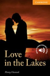 Cambridge English Readers 4: Love in the Lakes
